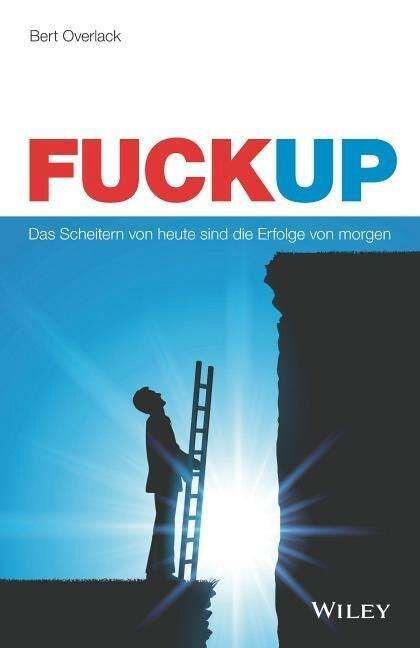 "Bert Overlack, ""FuckUp"" Cover"